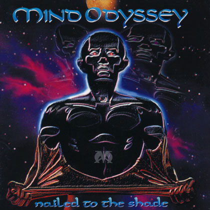 Nailed To The Shade - Mind Odyssey